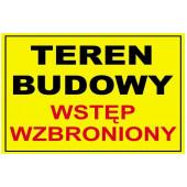 """Tablica ostrzegawcza ''TEREN BUDOWY WSTĘP WZBRONIONY"""" 25x35"""