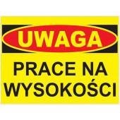 Tablica ostrzegawcza ''PRACE NA WYSOKOŚCIACH'' 25x35