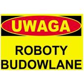 Tablica ostrzegawcza ''UWAGA ROBOTY BUDOWLANE'' 25x35